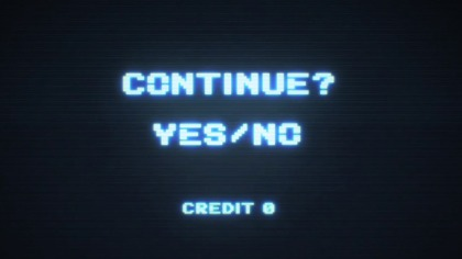 "Black gaming screen with whitish/bluish letters that say ""Continue? Yes/No"""